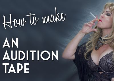 How to make an audition tape